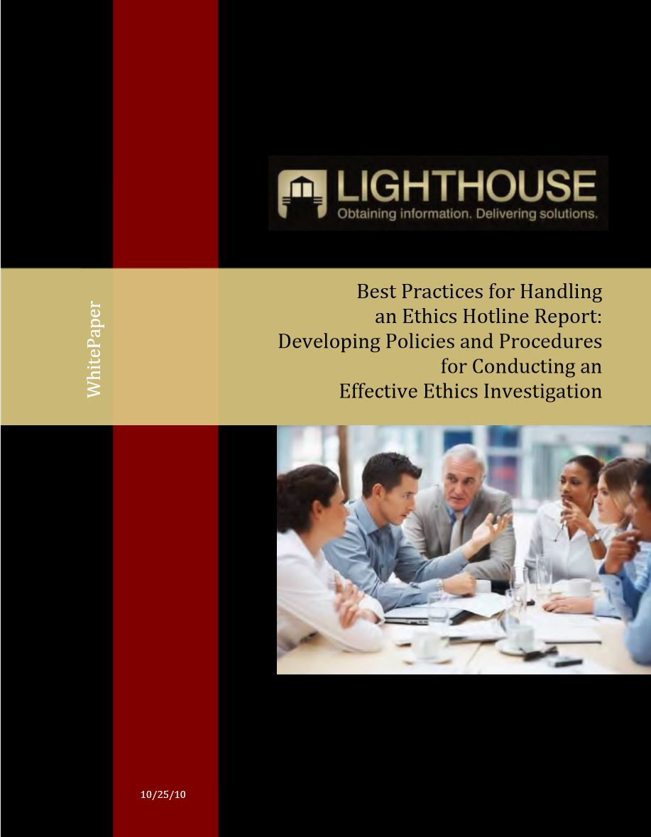 Best Practices for Handling an Ethics Hotline Report: Developing Policies and Procedures for Conducting an Effective Ethics Investigation