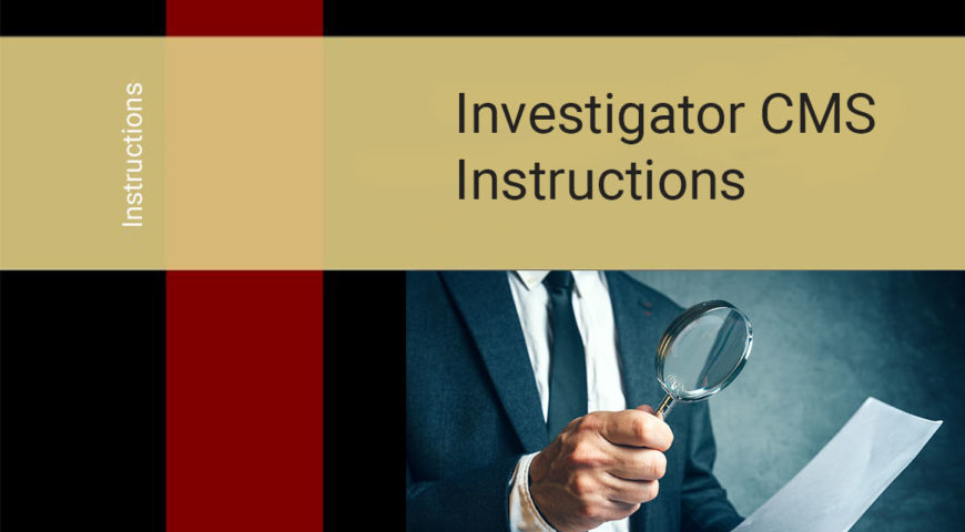 Investigator CMS Instructions