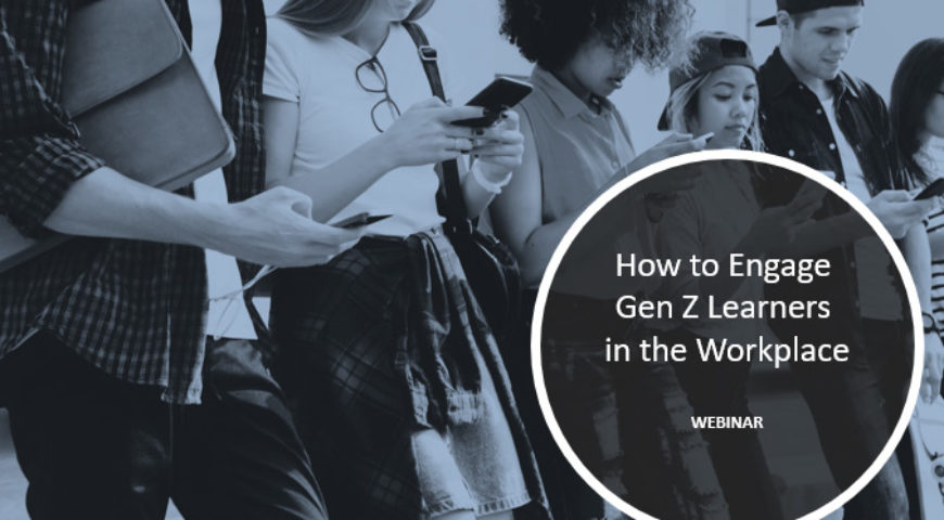 How to Engage Gen Z Learners in the Workplace