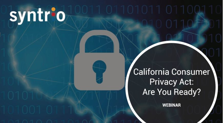 California Consumer Privacy Act: Are you ready?