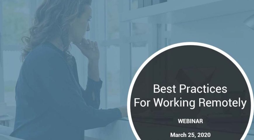 Best Practices for Working Remotely – Recording Download