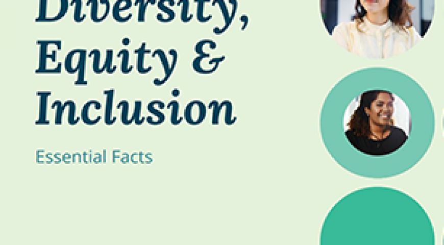Essential Facts About Diversity, Equity & Inclusion